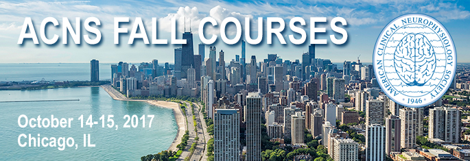 2017 Fall Courses American Clinical Neurophysiology Society